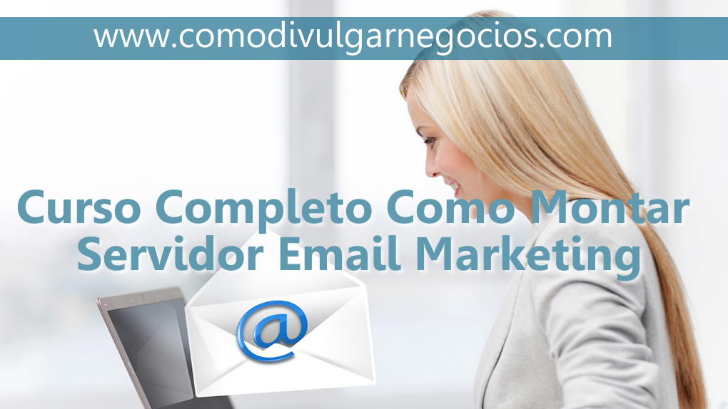 como criar servidor de email marketing